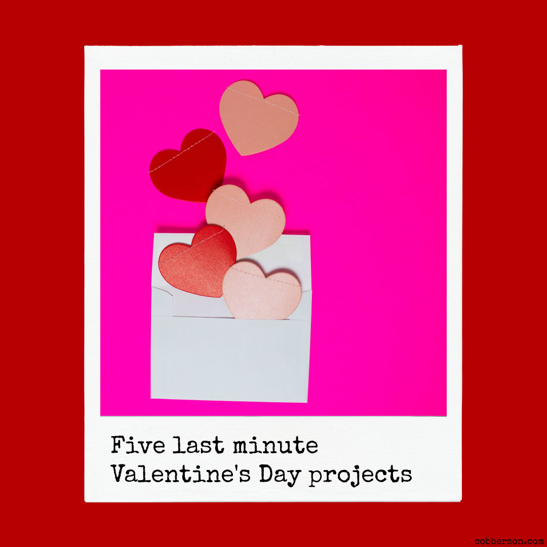 5 last minute valentine's day projects
