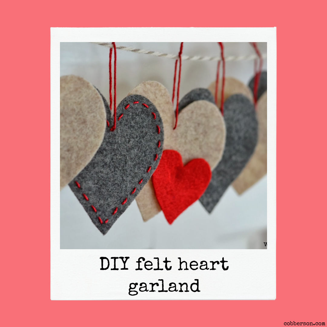 DIY Valentine's Day Felt Heart Garland