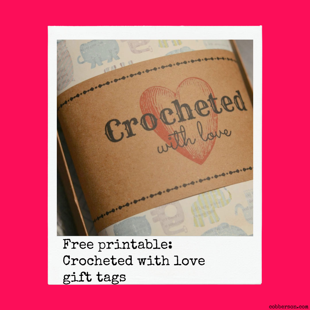 free printable crocheted with love gift tags