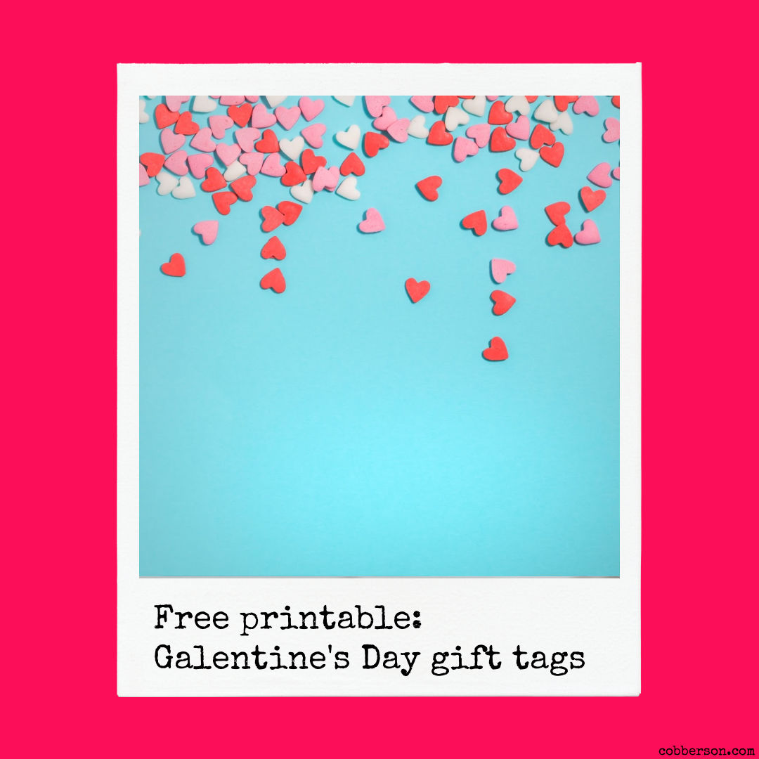 free printable galentine's day gift tags