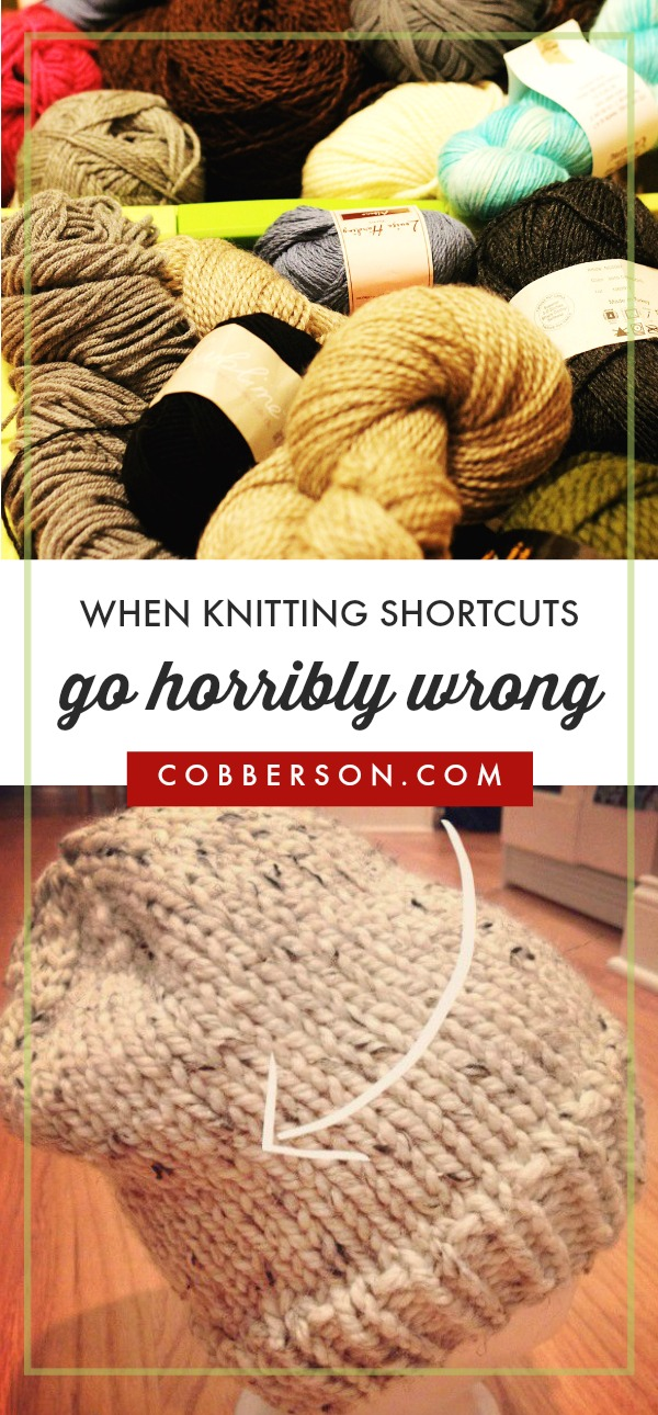cobberson when knitting shortcuts go wrong