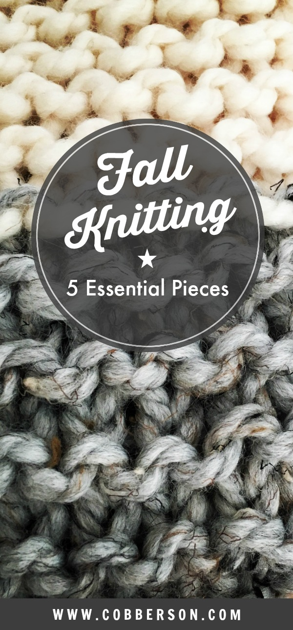cobberson fall knitting essential pieces roundup