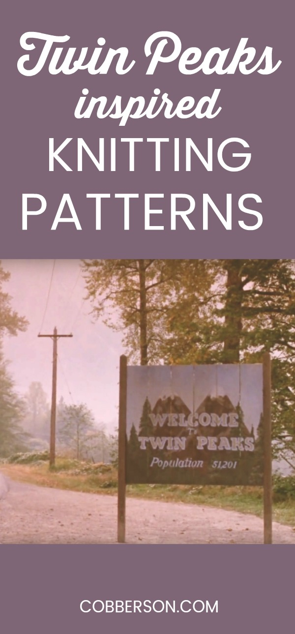 twin peaks inspired knitting patterns