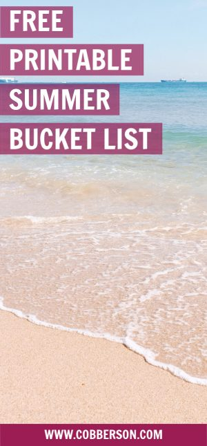 cobberson printable summer bucket list