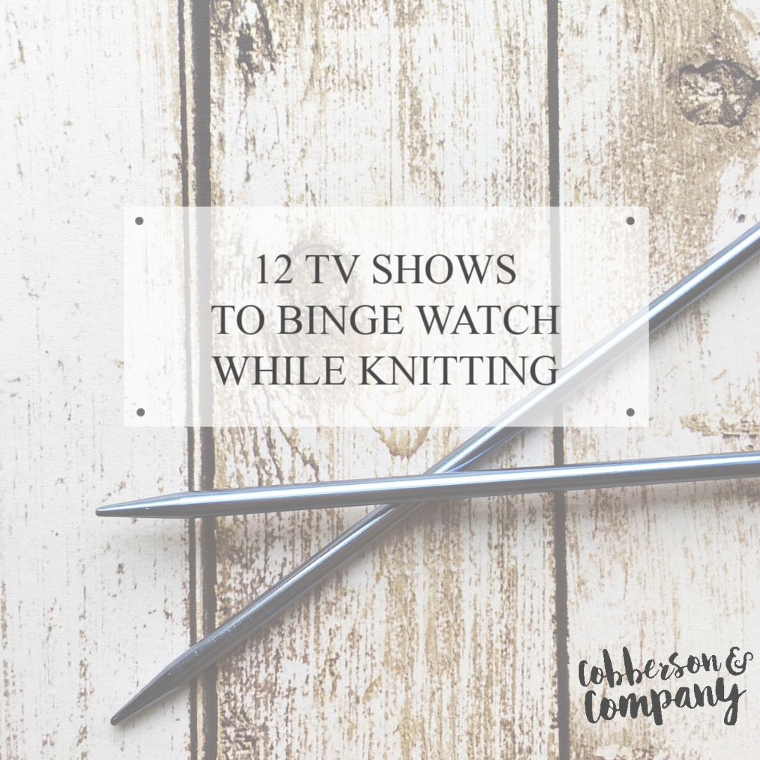 12 shows to watch while knitting