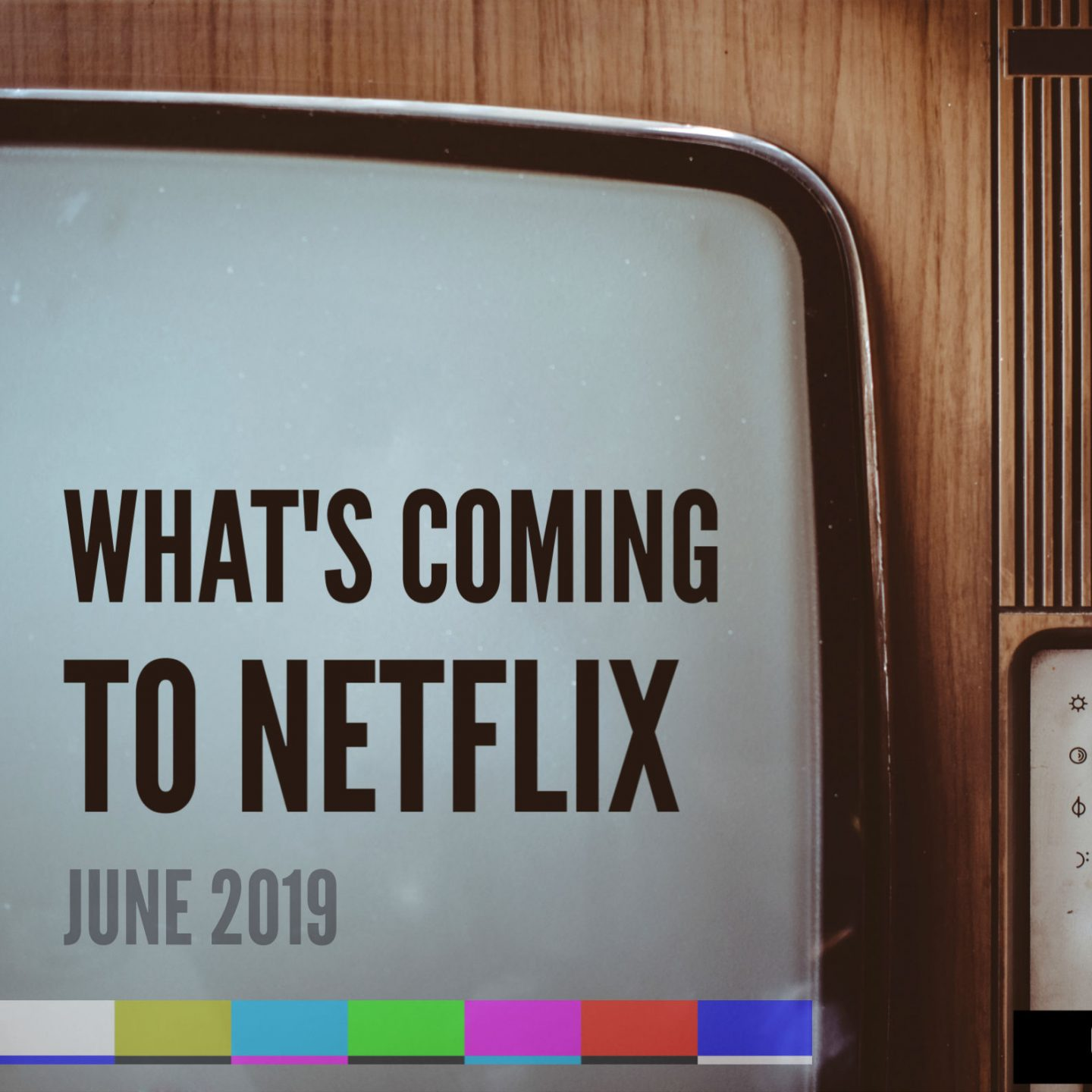 What's coming to Netflix: June 2019