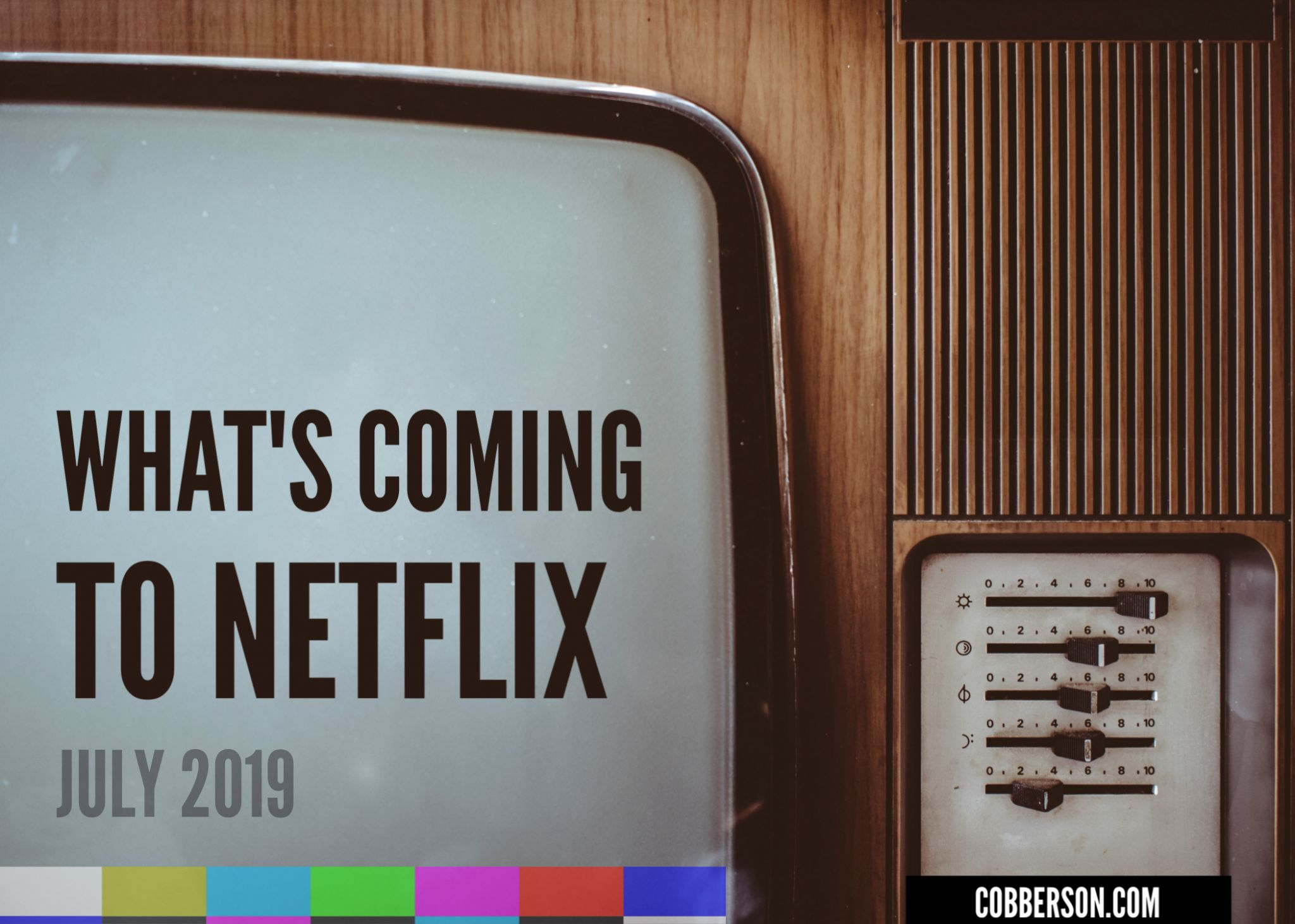 cobberson what's on netflix in july 2019