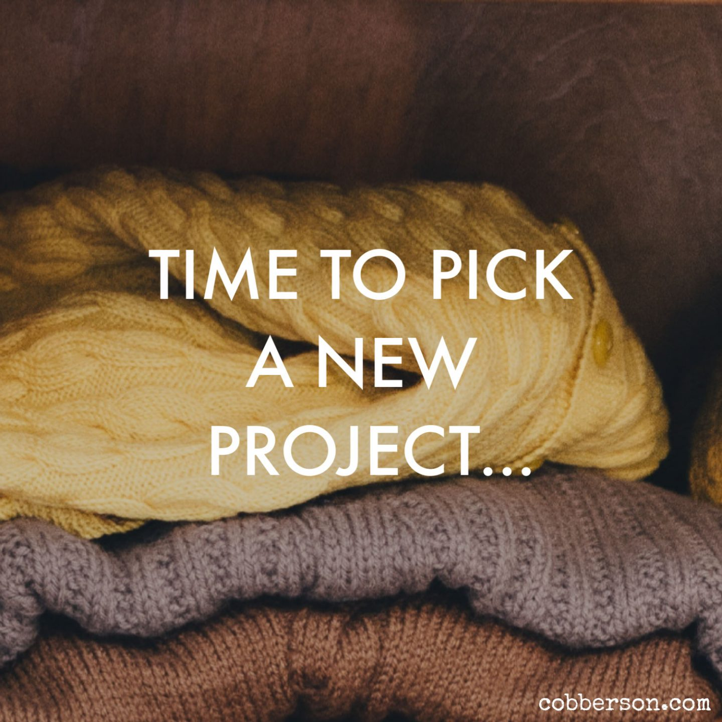 To-do list: Pick a new project