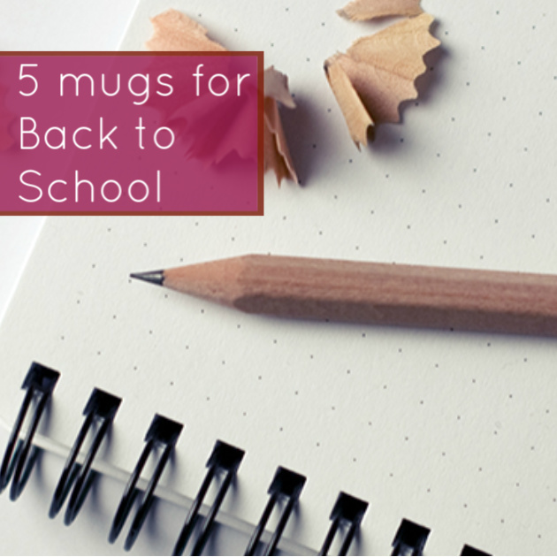 5 mugs for back to school
