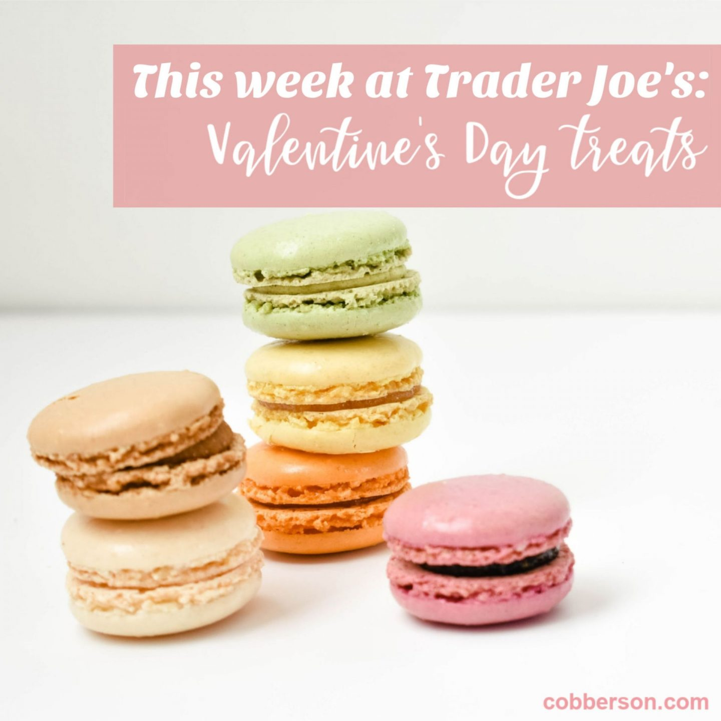 Trader Joe's Valentine's Day treats