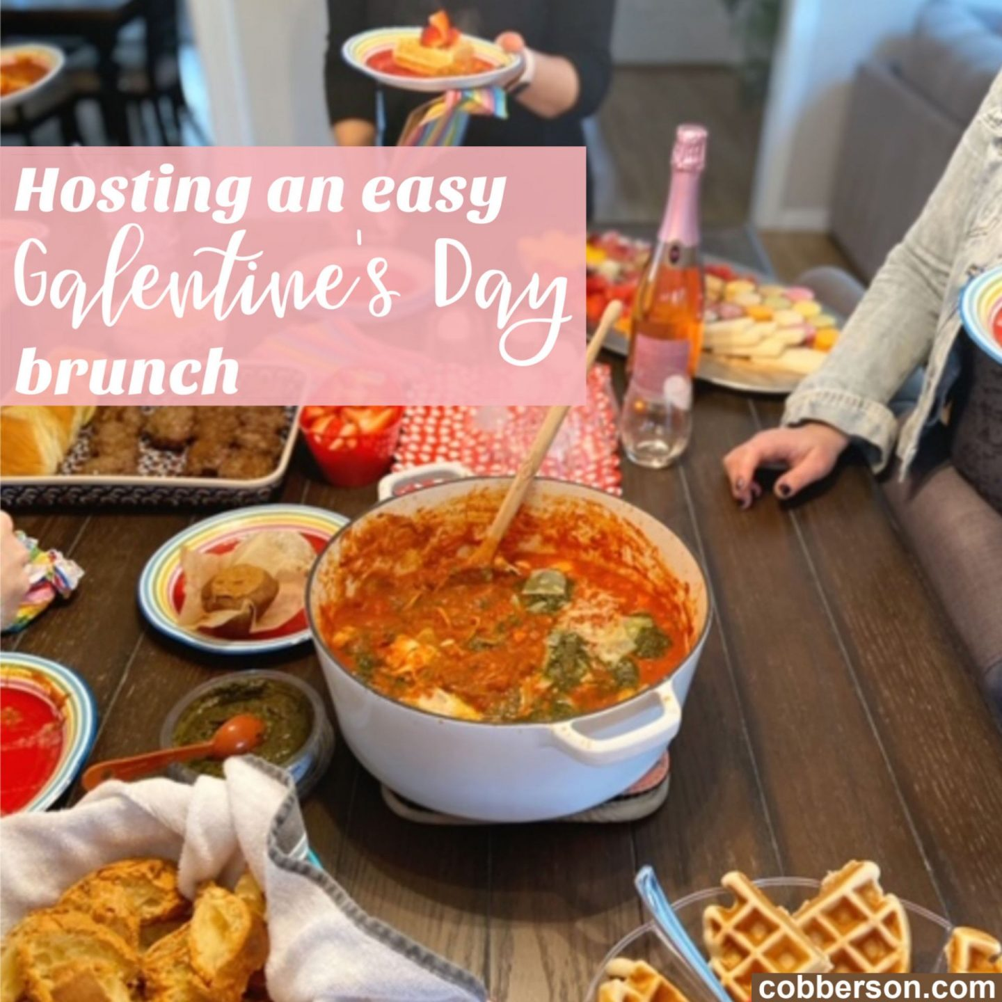 Host an easy and festive Galentine's Day brunch