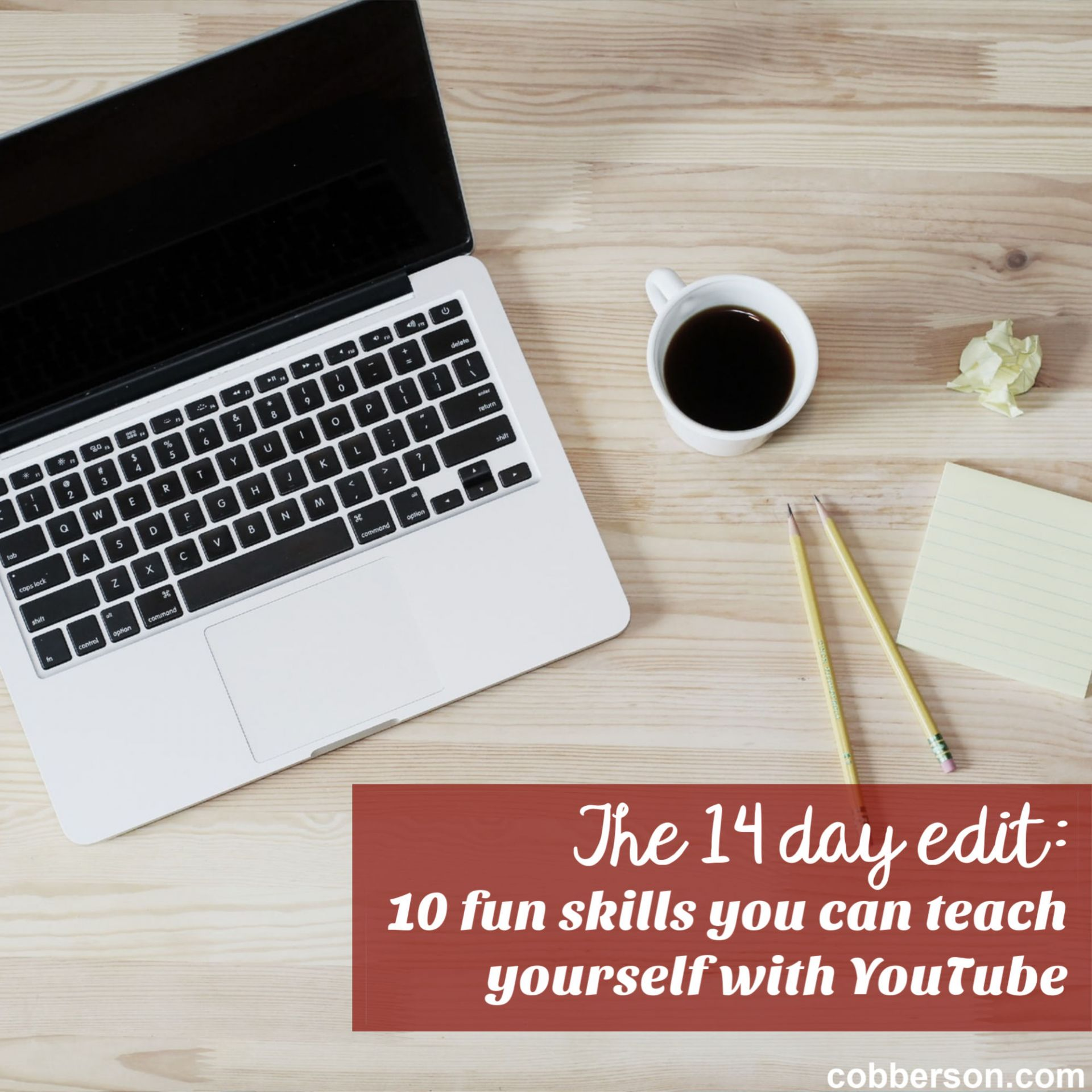 14 days: 10 fun things you can teach yourself with youtube