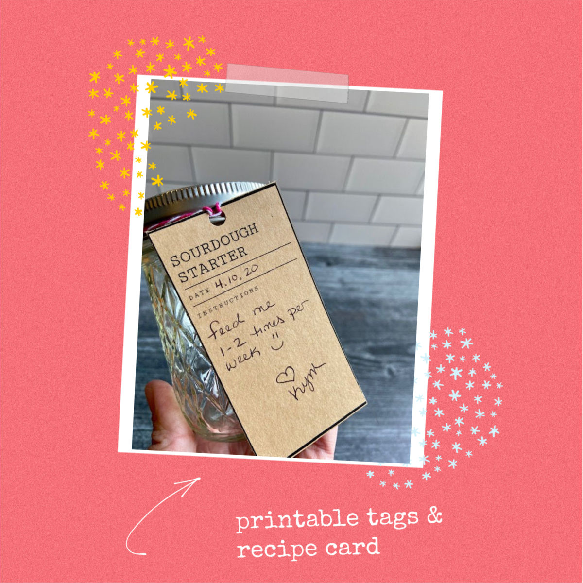 printable sourdough tags and recipe card