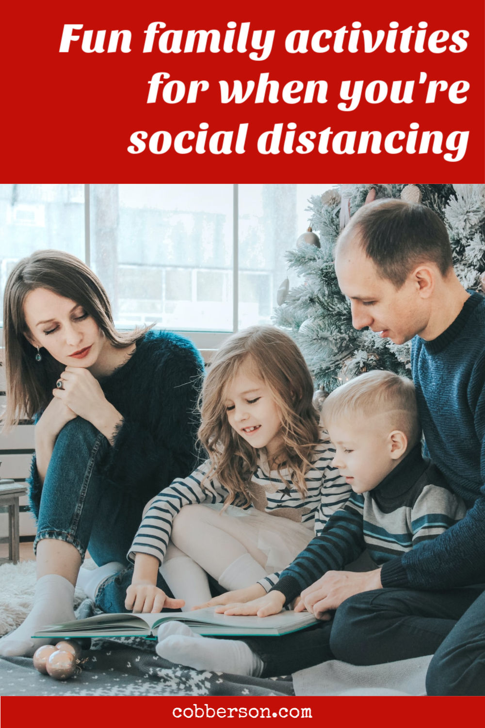 fun family activities for when you're social distancing