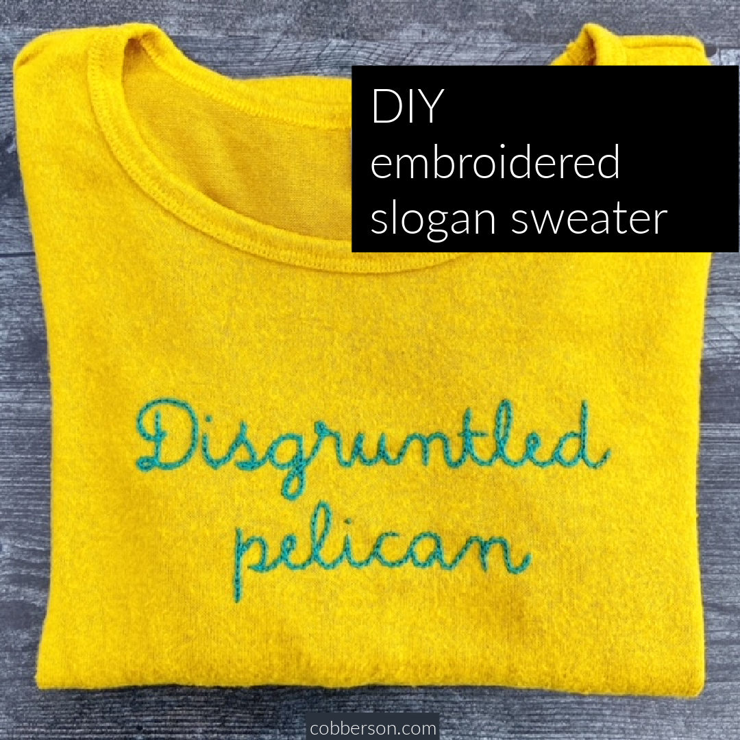 DIY embroidered slogan sweater lingua franca inspired
