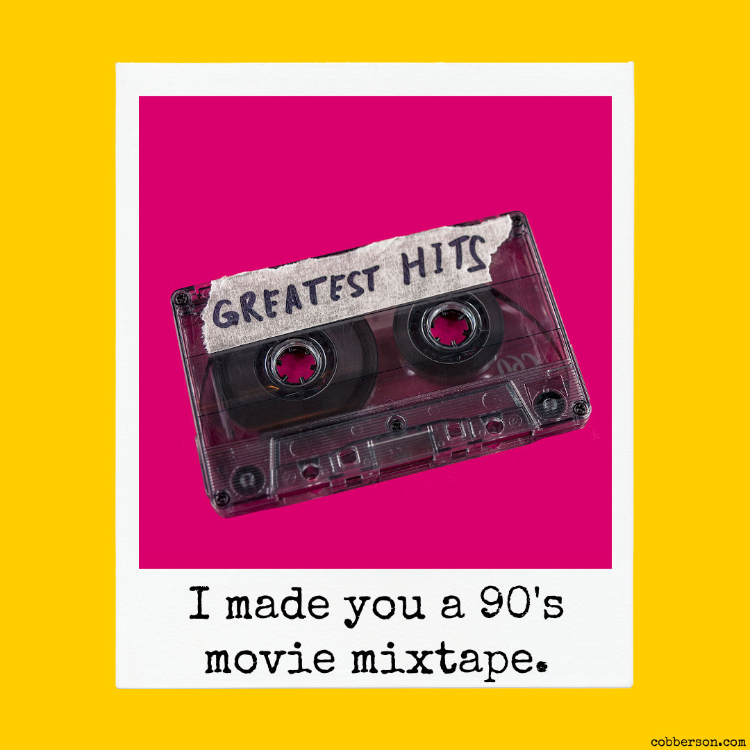 90's movie playlist