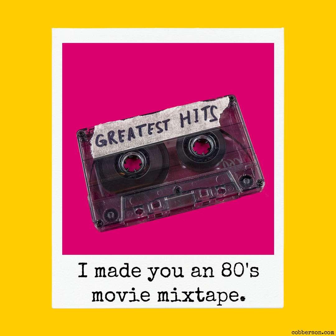 80's movie playlist