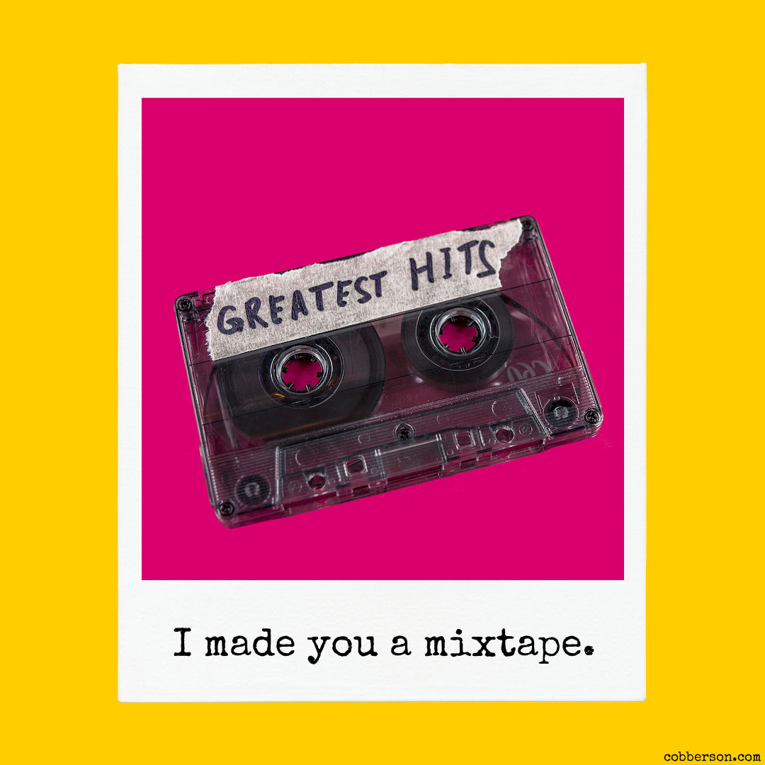 i made you a mixtape - old school cassette