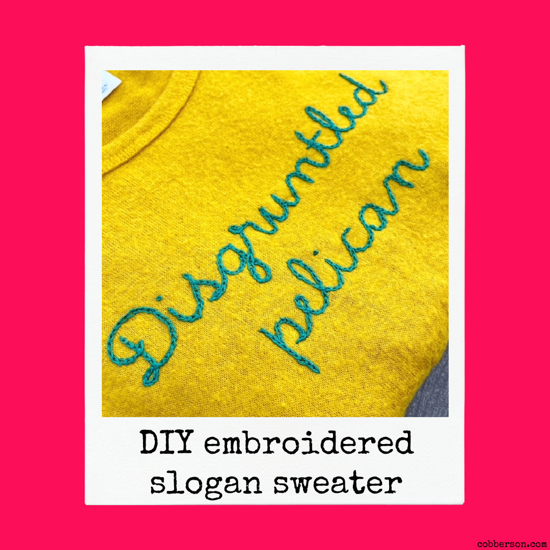 diy embroidered slogan sweater