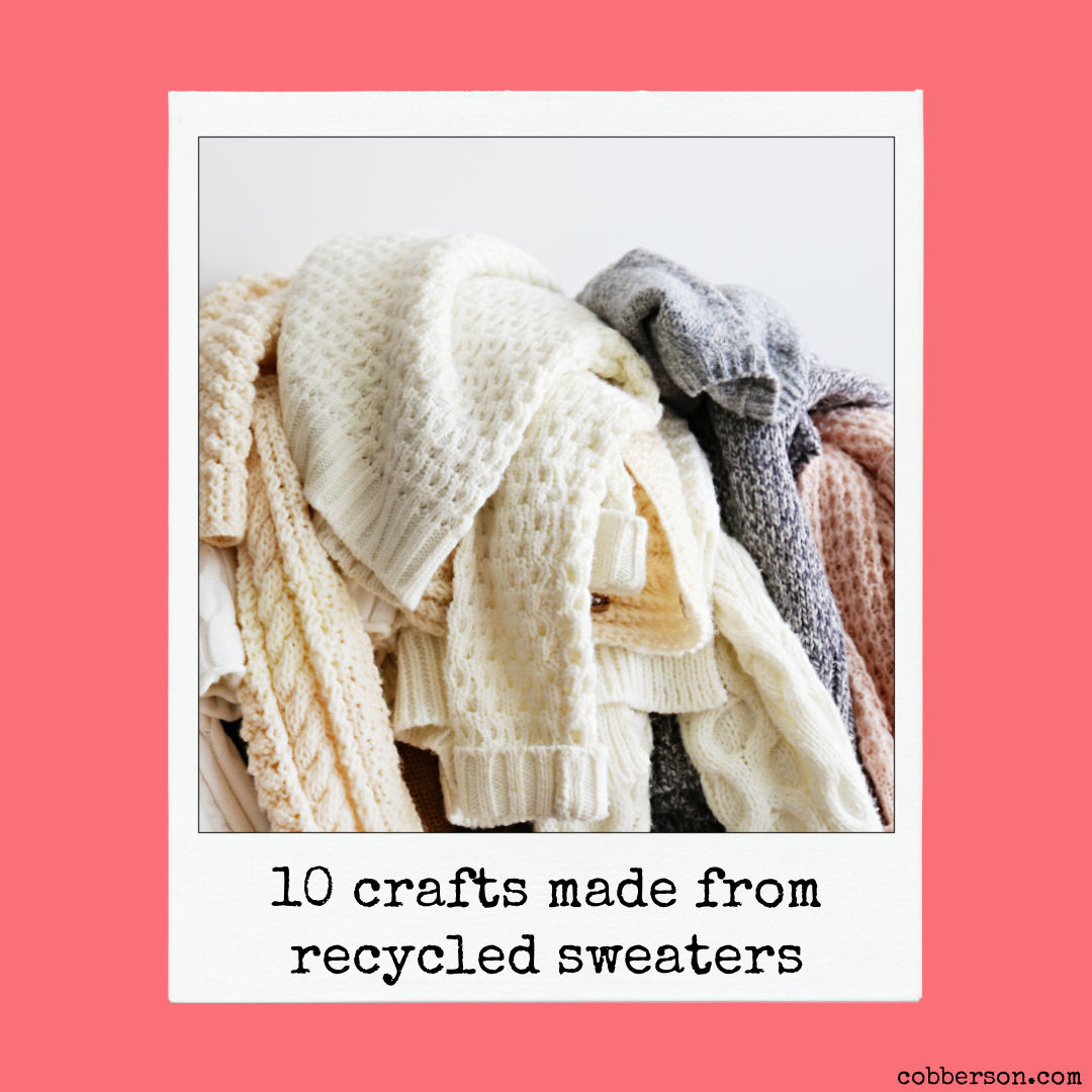 10 crafts made with recycled sweaters