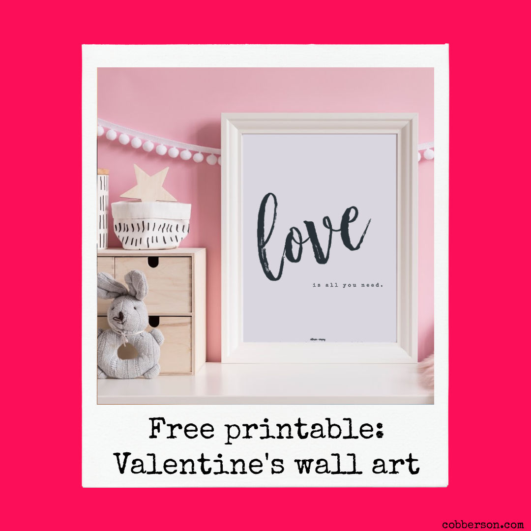 cobberson free printable valentine wall art