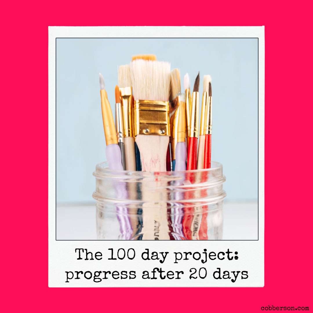 The 100 day project: How are you doing after 20 days?