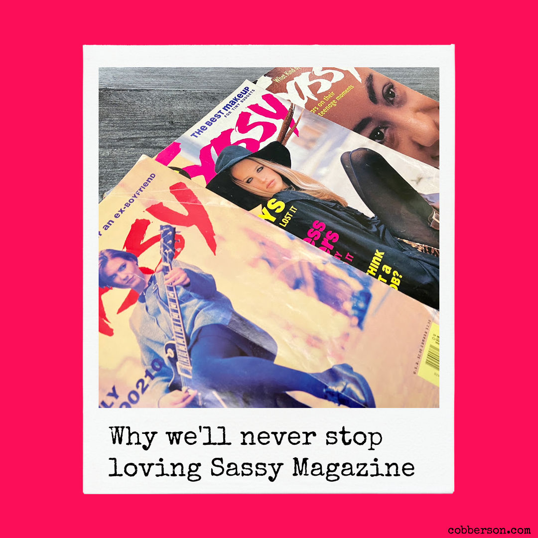 Why we'll never stop loving Sassy Magazine