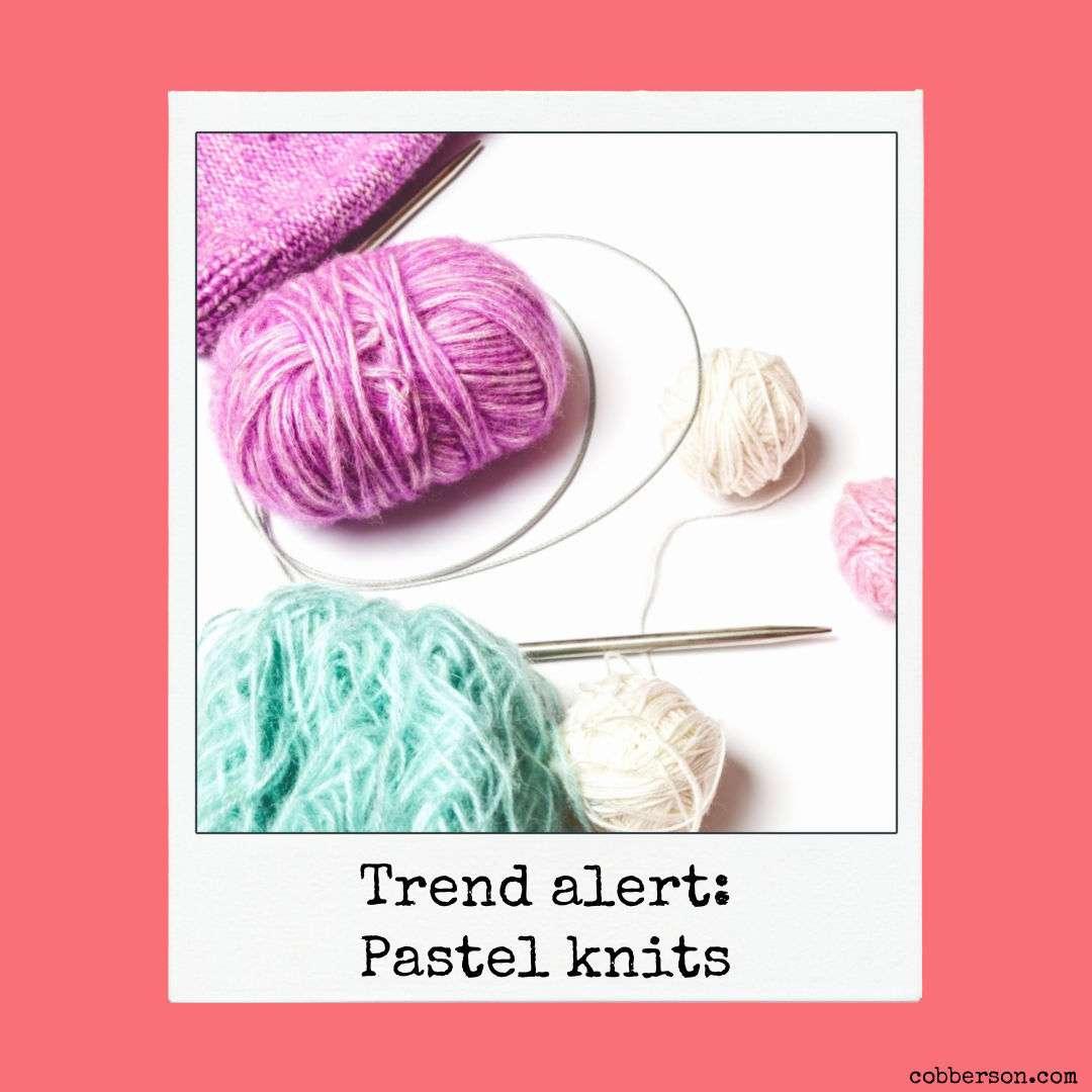 trend alert : pastel knits
